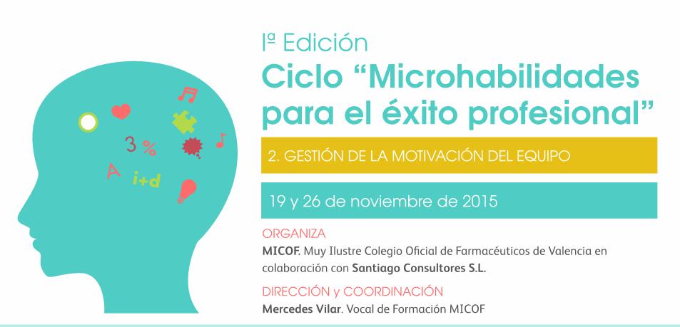 Gestión de la motivación en el equipo: 2ª Sesión de microhabilidades en MICOF