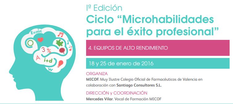 """4ª Sesión de microhabilidades en el MICOF """"Equipos de Alto Rendimiento"""""""