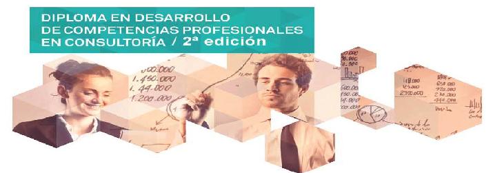 2ª Edición del Diploma en Desarrollo de Competencias Profesionales en Consultoría