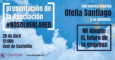 Presentación de la Asociación #Nosoloenlared en CEEI Castellón