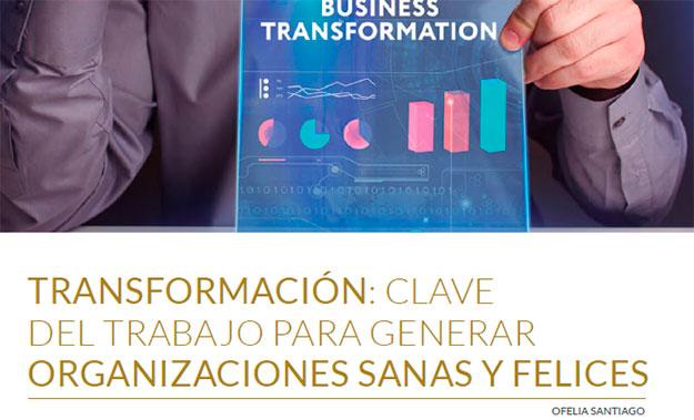 Artículo publicado en la revista Innovatia sobre la transformación de las organizaciones
