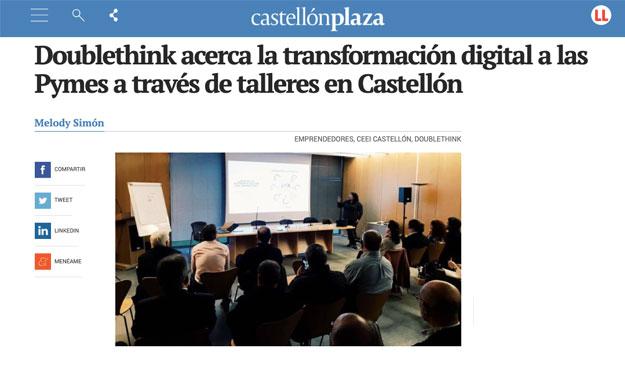 Castellón Plaza difunde mi participación en las sesiones sobre transformación digital para PYMES que organiza Doublethink en Castellón