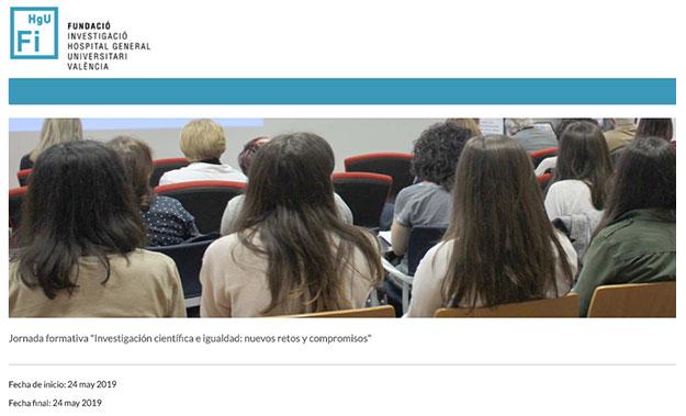 Jornada sobre Investigación científica e igualdad organizada por la Fundació Investigació Hospital General Universitari de València